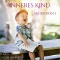 "Preview: Meditationen ""Inneres Kind"""