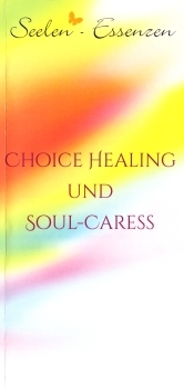 "Flyer Seelen-Essenzen ""Choice Healing"""